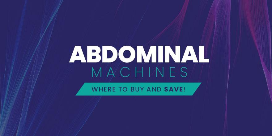 Abdominal Machines