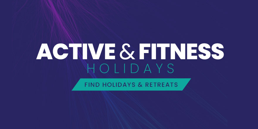 Active & Fitness Holidays