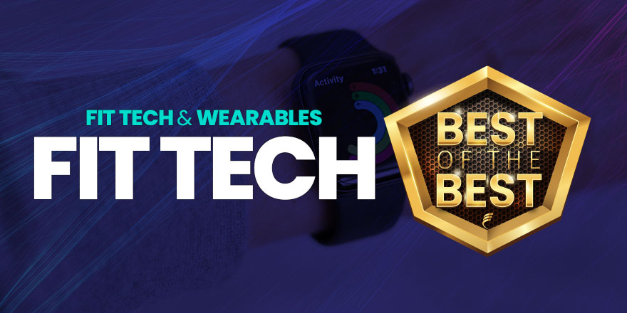 The Best of Fit Tech and Wearables in 2021