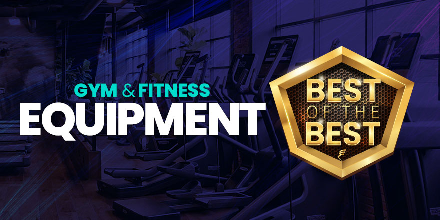 The Best of Gym and Fitness Equipment in 2021