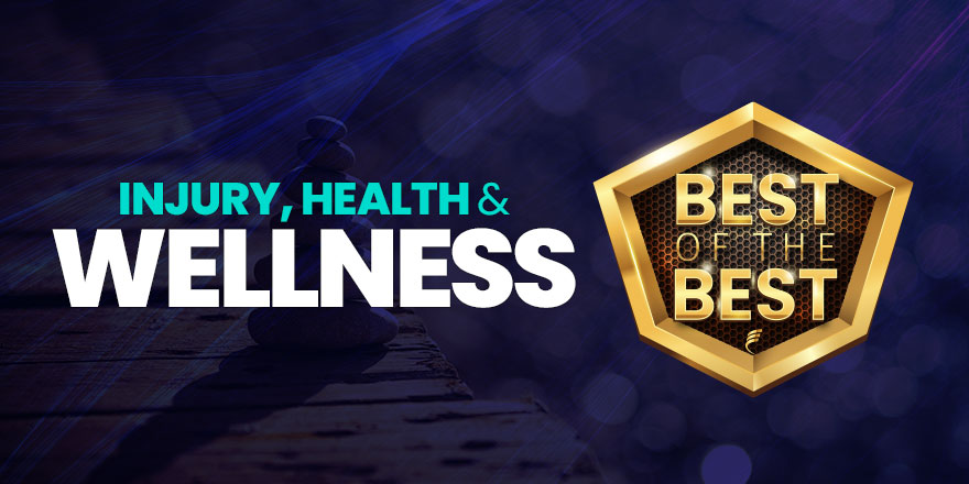 The Best of Injury, Health and Wellness in 2021