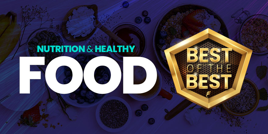 The Best of Nutrition & Healthy Food in 2021