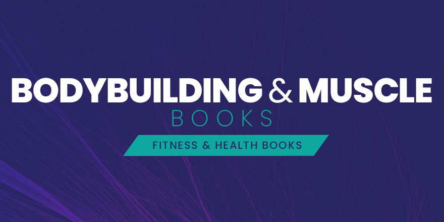 Bodybuilding & Muscle Books
