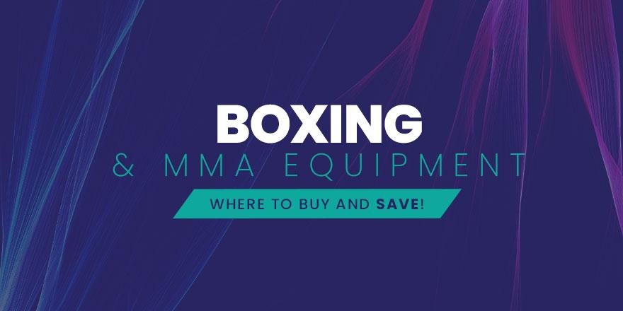 Boxing & MMA Equipment