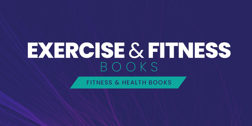 Exercise & Fitness Books