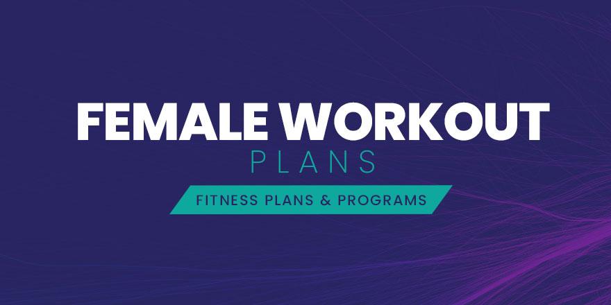 Female Workout Plans