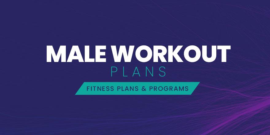 Male Workout Plans