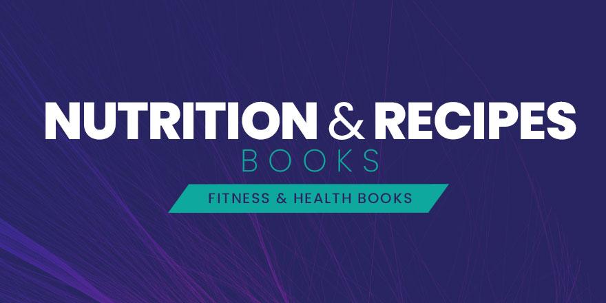 Nutrition & Recipes Books