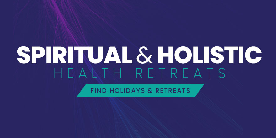 Spiritual & Holistic Health Retreats