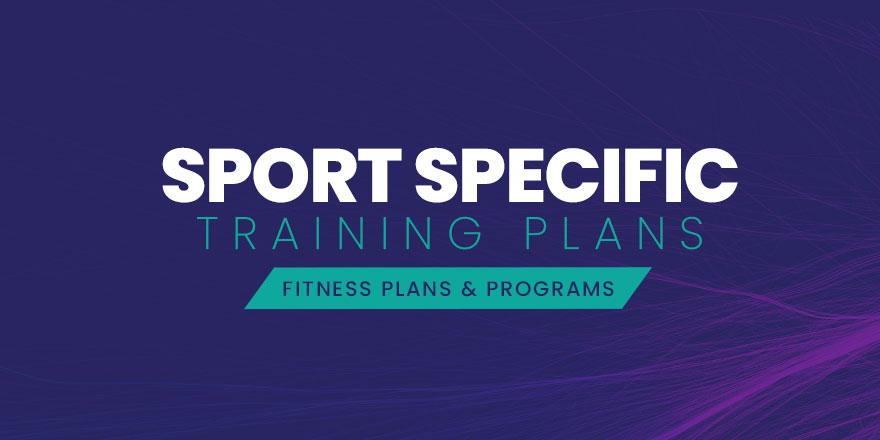 Sport Specific Training Plans