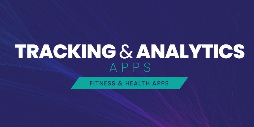 Tracking & Analytics Apps