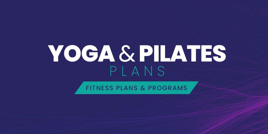 Yoga & Pilates Plans